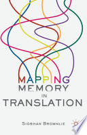Mapping Memory in Translation
