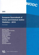 European Sourcebook of Crime and Criminal Justice Statistics, 2010