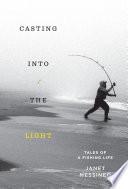 Casting into the Light Book PDF