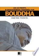 Les 42 points d'enseignements proférés par Bouddha