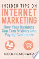 Insider Tips on Internet Marketing