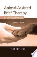 Animal Assisted Brief Therapy  Second Edition