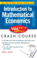 Schaum s Easy Outline of Introduction to Mathematical Economics