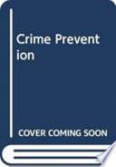 Crime Prevention in the Urban Community