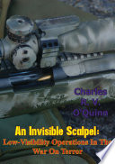 An Invisible Scalpel: Low-Visibility Operations in the War on Terror