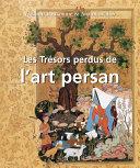 download ebook les trésors perdus de l\'art persan pdf epub