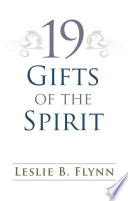 19 Gifts of the Spirit All But Perhaps Not In The