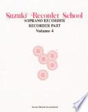 Suzuki Recorder School Soprano Recorder
