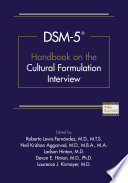 DSM-5® Handbook on the Cultural Formulation Interview