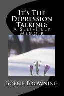 It S The Depression Talking