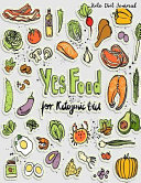 Keto Diet Journal Yes Food For Ketogenic Diet