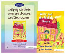 Helping Children Who Are Anxious Or Obsessional - Willy and the Wobbly House