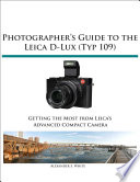 Photographer s Guide to the Leica D Lux  Typ 109