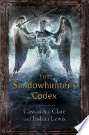 The Shadowhunter s Codex