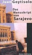 Das Manuskript von Sarajevo