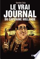 Le vrai journal du capitaine Hollande