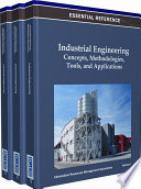 Industrial Engineering  Concepts  Methodologies  Tools  and Applications