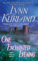 One Enchanted Evening The Here And Now A Duty Bound Knight Has