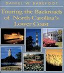 Touring Backroads of NC Lower Coast