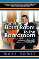 From the Dorm Room to the Boardroom
