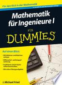 Mathematik f  r Ingenieure I f  r Dummies