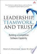 Leadership, Teamwork, and Trust