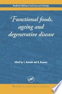 Functional Foods Ageing And Degenerative Disease