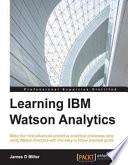 Learning IBM Watson Analytics
