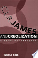 C  L  R  James and Creolization