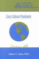 Concise Guide To Cross Cultural Psychiatry book