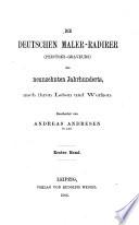 Die Deutschen maler-radirer (peintres-graveurs) des neunzehnten jahrhunderts, nach ihren Leben und Werken