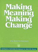 Making meaning  making change