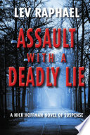 Assault with a Deadly Lie