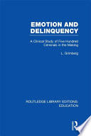 Emotion And Delinquency Rle Edu L Sociology Of Education  book