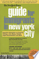 The New York Times Guide for Immigrants to New York City