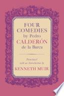 Four Comedies by Pedro Calder  n de la Barca