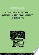 Complex Archetype Symbol In The Psychology Of C G Jung