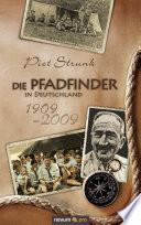 Die Pfadfinder in Deutschland 1909 - 2009