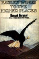 Eagles' Wings to the Higher Places