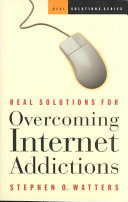 Real Solutions for Overcoming Internet Addictions