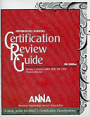 Nephrology Nursing Certification Review Guide