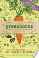 Greenhorns Young Farmers And Activists Committed To Producing And