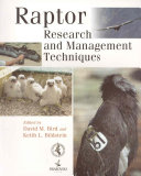 Raptor Research and Management Techniques Of The Popular But Long Out