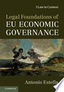 Legal Foundations of EU Economic Governance