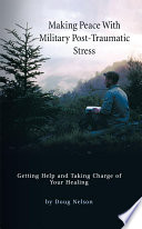 Making Peace With Military Post Traumatic Stress