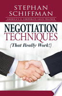 Negotiation Techniques  That Really Work