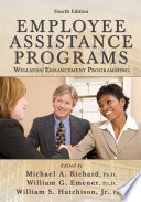 Employee Assistance Programs Wellness Enhancement Programming 4th Ed