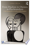 From Dualism To Oneness In Psychoanalysis