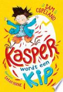 Kasper Wordt Een Kip