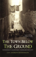 The Town Below the Ground A Metropolis Whose Very Existence Was All But
